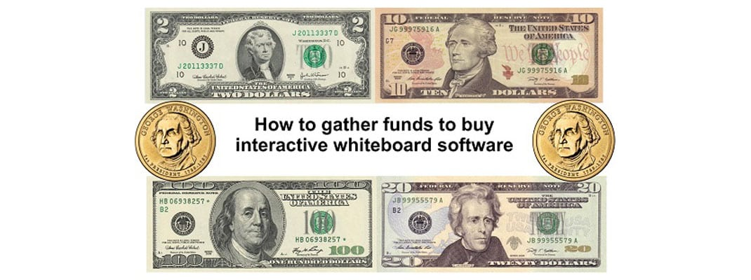 How to gather funds to buy interactive whiteboard software